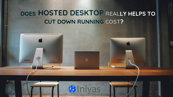 Hosted Desktop_INIYAS